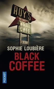 Black coffee - SophieLoubière