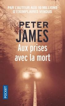 Aux prises avec la mort - PeterJames