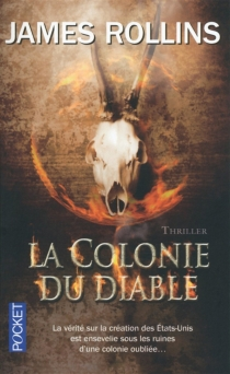 La colonie du diable - James Rollins