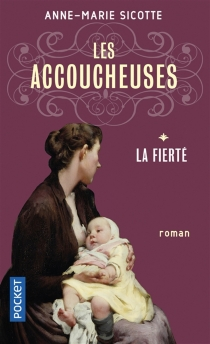 Les accoucheuses - Anne-MarieSicotte