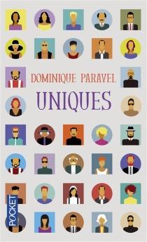 Uniques - DominiqueParavel