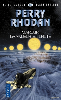 Margor, grandeur et chute - ClarkDarlton