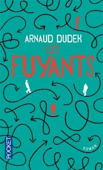 Les fuyants - ArnaudDudek