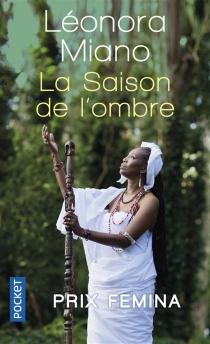 La saison de l'ombre - LéonoraMiano