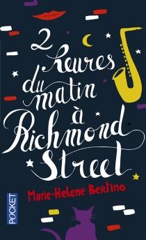 2 heures du matin à Richmond Street - Marie-HeleneBertino