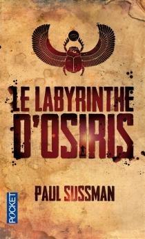 Le labyrinthe d'Osiris - PaulSussman