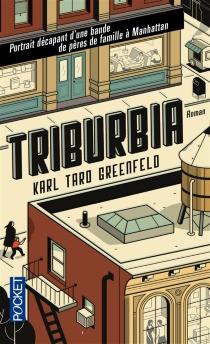 Triburbia - Karl TaroGreenfeld