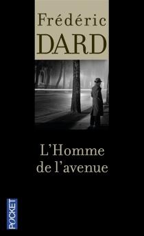 L'homme de l'avenue - FrédéricDard