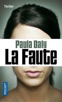 La faute - PaulaDaly