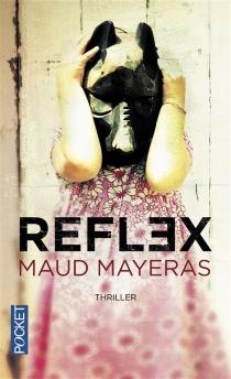 Reflex - MaudMayeras