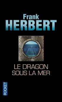 Le dragon sous la mer - FrankHerbert