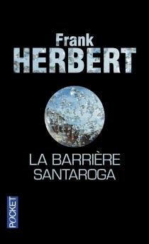La barrière Santaroga - FrankHerbert