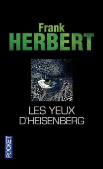 Les yeux d'Heisenberg - FrankHerbert