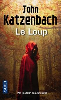 Le loup - JohnKatzenbach