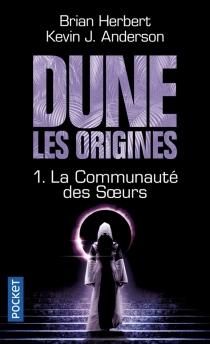 Dune, les origines - BrianHerbert