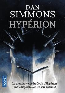 Les cantos d'Hypérion - DanSimmons
