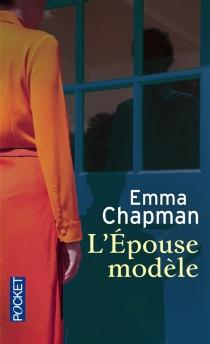 L'épouse modèle - EmmaChapman
