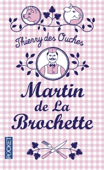 Martin de La Brochette - ThierryDes Ouches