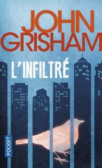 L'infiltré - JohnGrisham