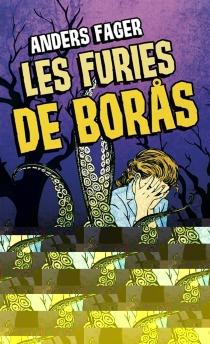 Les furies de Boras : et autres contes horrifiques - AndersFager