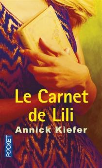 Le carnet de Lili - AnnickKiefer