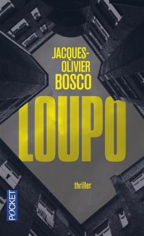 Loupo - Jacques-OlivierBosco