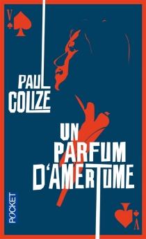 Un parfum d'amertume - PaulColize