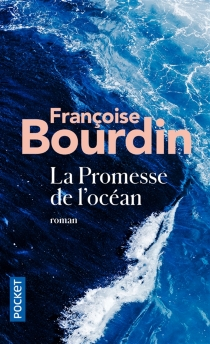 La promesse de l'océan - FrançoiseBourdin