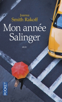 Mon année Salinger - Joanna SmithRakoff