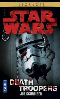 Death troopers - JoeSchreiber