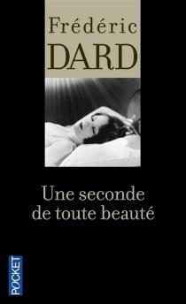 Une seconde de toute beauté - FrédéricDard