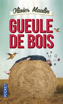 Gueule de bois - OlivierMaulin