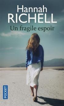 Un fragile espoir - HannahRichell