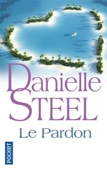 Le pardon - DanielleSteel