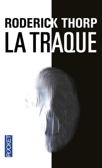 La traque - Roderick Thorp