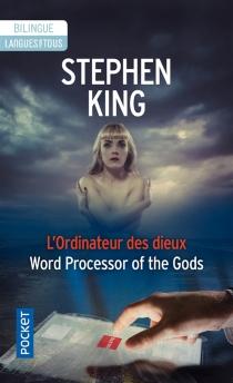 L'ordinateur des dieux| Word processor of the gods - StephenKing