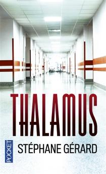 Thalamus - StéphaneGérard