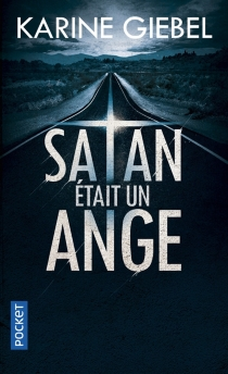 Satan était un ange - KarineGiebel