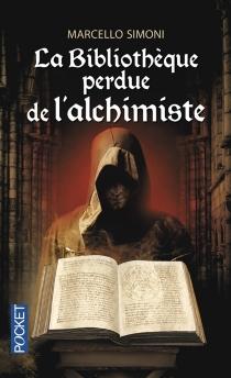 La bibliothèque perdue de l'alchimiste - MarcelloSimoni