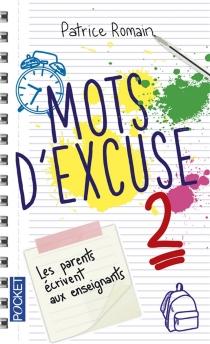 Mots d'excuse : les parents écrivent aux enseignants -
