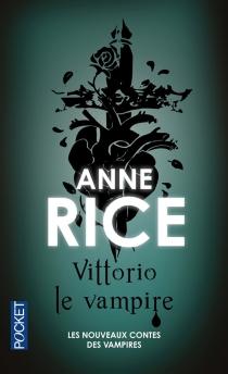 Nouveaux contes des vampires - AnneRice