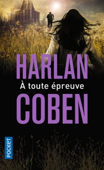 A toute épreuve - HarlanCoben