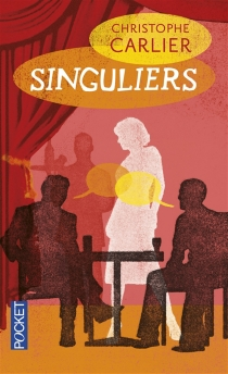 Singuliers - Christophe Carlier