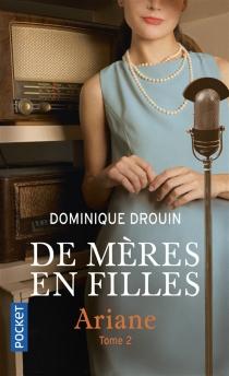 De mères en filles - DominiqueDrouin