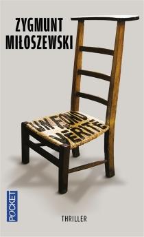 Un fond de vérité - ZygmuntMiloszewski