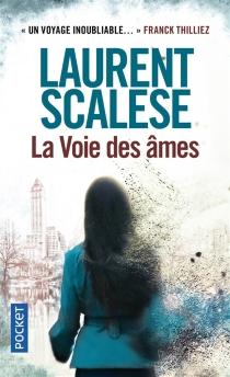 La voie des âmes - LaurentScalese