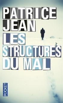 Les structures du mal - PatriceJean
