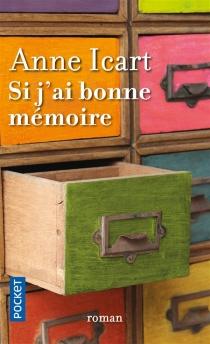Si j'ai bonne mémoire - AnneIcart