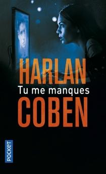Tu me manques - HarlanCoben
