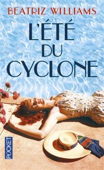 L'été du cyclone - BeatrizWilliams